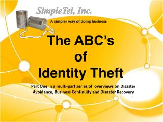 The ABC's  of  Identity Theft