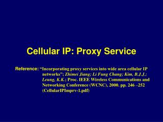 Cellular IP: Proxy Service