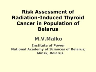 Risk Assessment of Radiation-Induced Thyroid Cancer in Population of Belarus