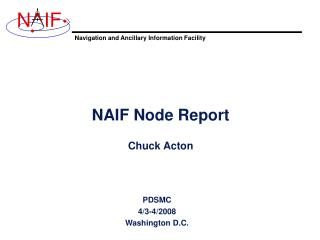 NAIF Node Report Chuck Acton