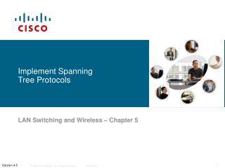 Implement Spanning Tree Protocols