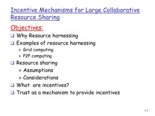 Incentive Mechanisms for Large Collaborative Resource Sharing