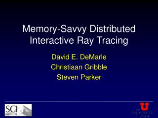 Memory-Savvy Distributed Interactive Ray Tracing