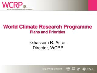 World Climate Research Programme Plans and Priorities