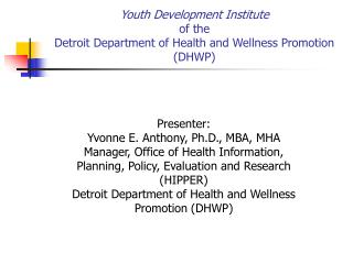 Youth Development Institute of the Detroit Department of Health and Wellness Promotion (DHWP)