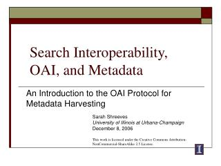 Search Interoperability,  OAI, and Metadata