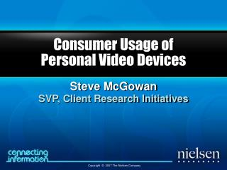 Consumer Usage of  Personal Video Devices
