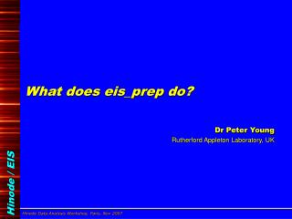 What does eis_prep do?