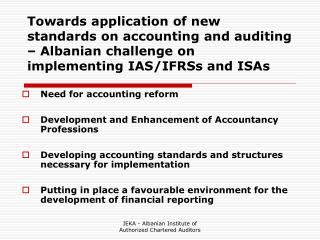Need for accounting reform Development and Enhancement of Accountancy Professions