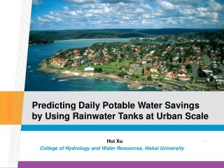 Predicting Daily Potable Water Savings by Using Rainwater Tanks at Urban Scale