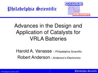 Advances in the Design and Application of Catalysts for  VRLA Batteries