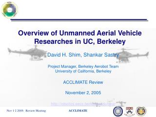 Overview of Unmanned Aerial Vehicle Researches in UC, Berkeley