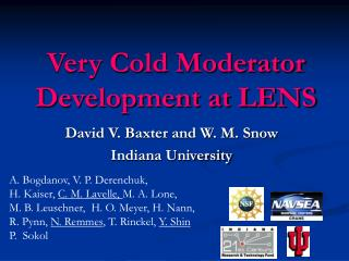 Very Cold Moderator Development at LENS