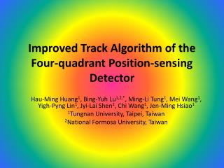 Improved Track Algorithm of the Four-quadrant Position-sensing Detector