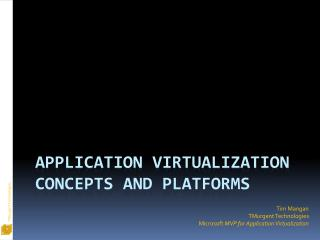 Application Virtualization Concepts and Platforms