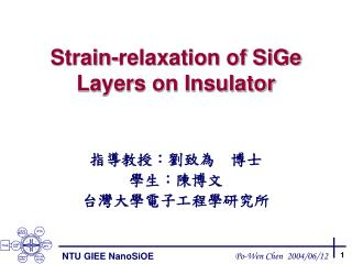 Strain-relaxation of SiGe  Layers on Insulator