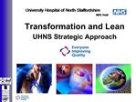 Transformation and Lean  UHNS Strategic Approach