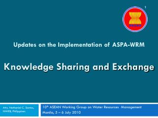 Updates on the Implementation of ASPA-WRM Knowledge Sharing and Exchange