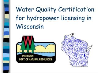 Water Quality Certification for hydropower licensing in Wisconsin