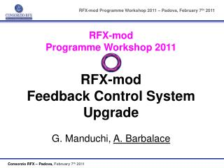 RFX-mod Programme Workshop 2011 – Padova, February 7 th  2011