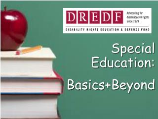 Special Education:  Basics+Beyond