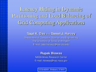 Latency Hiding in Dynamic Partitioning and Load Balancing of Grid Computing Applications