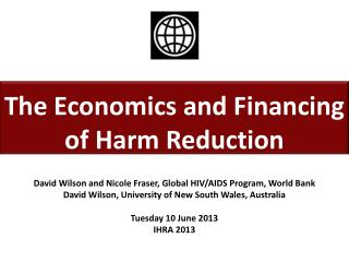 The Economics and Financing of Harm Reduction