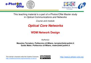 Optical Core Networks WDM Network Design