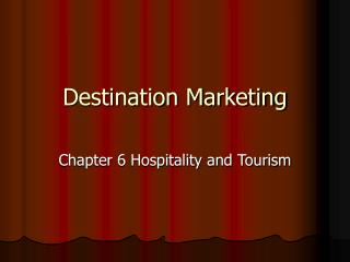 Destination Marketing