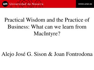 Practical Wisdom and the Practice of Business: What can we learn from MacIntyre?