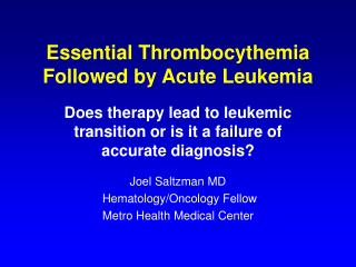 Essential Thrombocythemia Followed by Acute Leukemia