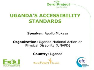 UGANDA'S ACCESSIBILITY STANDARDS