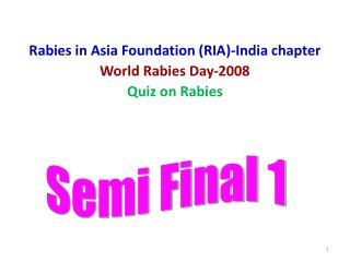 Rabies in Asia Foundation (RIA)-India chapter World Rabies Day-2008 Quiz on Rabies