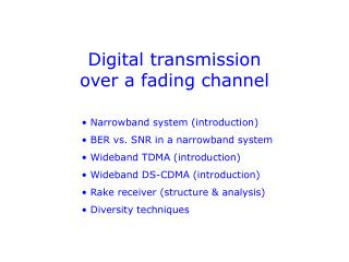 Digital transmission over a fading channel