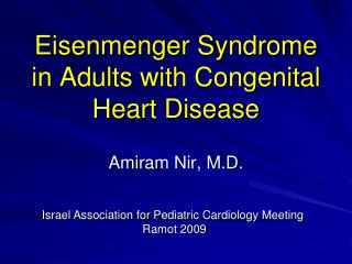 Eisenmenger Syndrome in Adults with Congenital Heart Disease