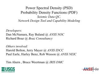 Power Spectral Density (PSD) Probability Density Functions (PDF) Seismic Data QC,