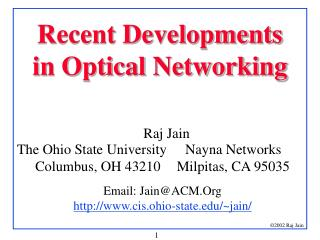 Recent Developments in Optical Networking