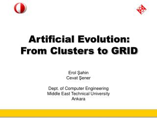 Artificial Evolution:  From Clusters to GRID