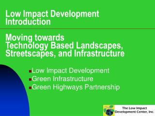 Low Impact Development Green Infrastructure Green Highways Partnership