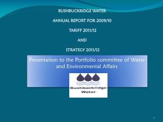 Presentation to the Portfolio committee of Water and Environmental Affairs