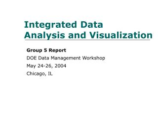 Integrated Data  Analysis and Visualization