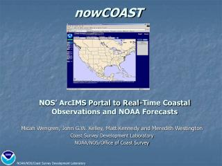 NOS' ArcIMS Portal to Real-Time Coastal Observations and NOAA Forecasts