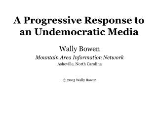 A Progressive Response to an Undemocratic Media