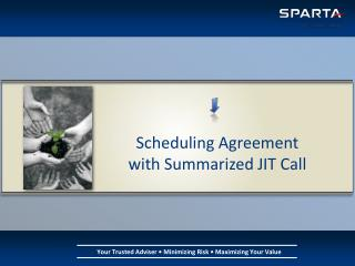 Scheduling Agreement with Summarized JIT Call