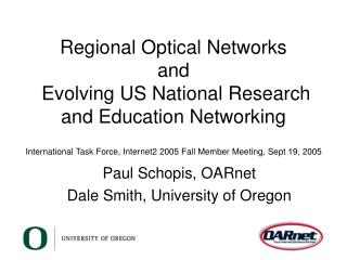 Regional Optical Networks and  Evolving US National Research and Education Networking