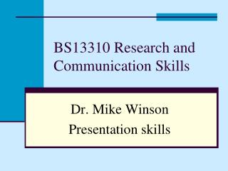 BS13310 Research and Communication Skills