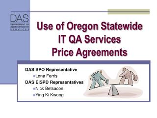 Use of Oregon Statewide  IT QA Services  Price Agreements