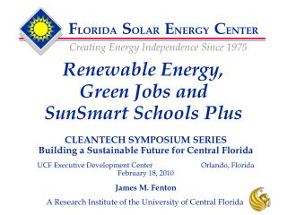 CLEANTECH SYMPOSIUM SERIES Building a Sustainable Future for Central Florida