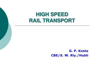 HIGH SPEED  RAIL TRANSPORT