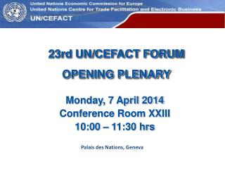23rd UN/CEFACT FORUM OPENING PLENARY
